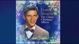Adeste Fideles / O Come All Ye Faithful (English)  ~  Mr. Frank Sinatra