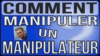 Comment manipuler un manipulateur (et un agressif) - Affirmation De Soi .Info