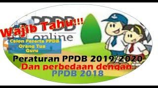 Peraturan Penerimaan Peserta Didik Baru 2019 / PPDB Online 2019 Dan Perbedaannya Dengan PPDB 2018