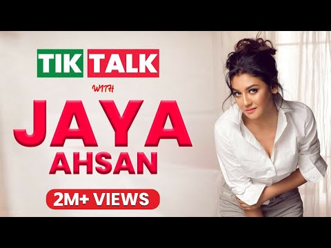Tik Talk with Jaya Ahsan | Episode 26