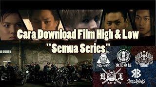 Cara Download Semua Film High And Low Lewat HP