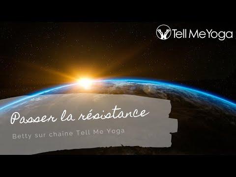 TellMeYoga - Meditation - Passer la résistance