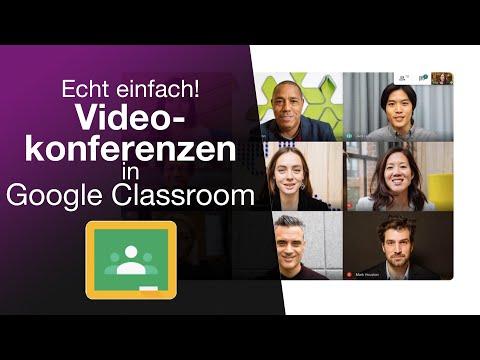 Videokonferenzen in Google Classroom mit Google Meet