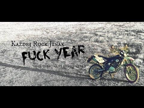 Každej Rock Jinak - Každej Rock Jinak - Fuck Year [Official Lyrics Video]