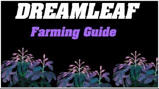 Legion: Dreamleaf Farming Guide   1000~ Herbs Per Hour  