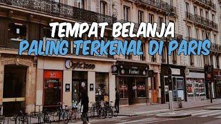 5 Tempat Destinasi Belanja Oleh-oleh Terkenal di Paris