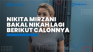 Tiga Kali Jadi Janda, Nikita Mirzani Bakal Nikah Lagi, Bocorkan Profesi Calon Suami kepada Luna Maya