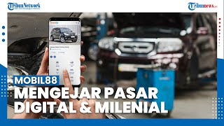 Siapkan Strategi Baru, Mobil88 Bakal Fokus Garap Pasar Digital dan Milenial
