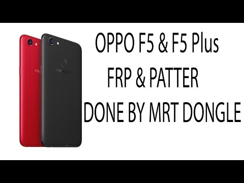 Oppo F5 phone lock pattern lock frp unlock mrt dongle test
