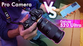 Samsung Galaxy S20 Ultra vs Professional Camera - Photographer Review!