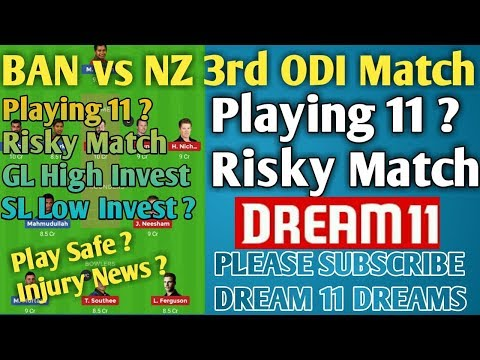 #BanvsNzDream11Tea. BAN vs NZ 3rd Odi Dream 11 TEAM | Risky Match ?