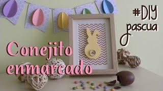 Decoración para Pascua - Cuadro de conejito.