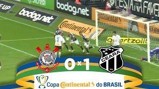 Melhores Momentos - Corinthians 0 X 1 Ceará - Copa Do Brasil (03/03/2019)
