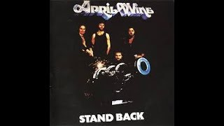 April Wine - Stand Back - B2I Wouldn't Want To Lose Your Love 3:05/Aquaris Records 1975
