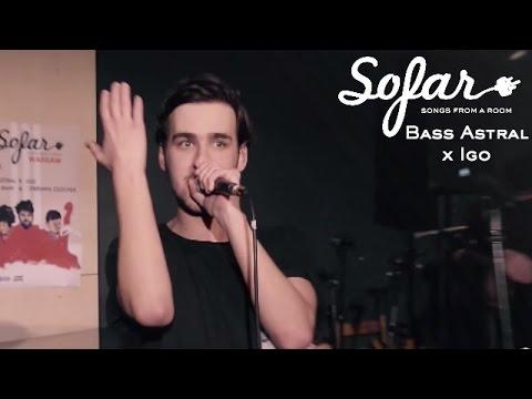 Bass Astral x Igo - Somebody | Sofar Warsaw