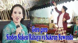 Goro Goro Sinden Sukesi Rahayu Vs Sakrun Suwondo