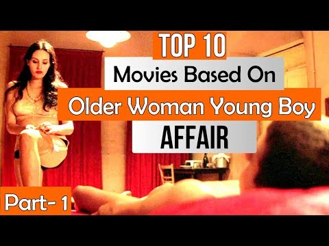 Top 10 Movies Based On Older Woman Young Boy/Men Affair Relationship