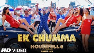 Housefull 4's First Song Ek Chumma (Official Music Video)