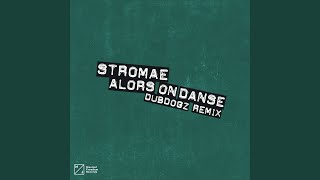 Alors On Danse (DubDogz Extended Remix)