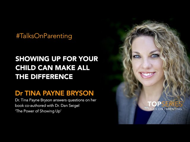 Showing up for your child can make all the difference: Dr Tina Payne Bryson, best-selling author and psychotherapist