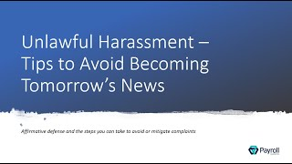 Unlawful Harassment - Tips to Avoid Becoming Tomorrow's News