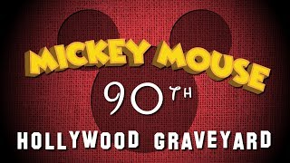 Hollywood Graveyard - The MICKEY MOUSE Special
