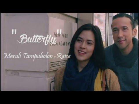 Lirik lagu Butterfly - Maruli Tampubolon feat Raisa (Unofficial Lyrics Video)