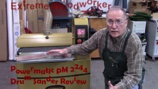 Powermatic PM2244 Drum Sander Review
