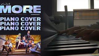"K/DA, ""MORE"" | Piano Cover | League of legends | ft. (여자)아이들, Madison Beer, Lexie Liu, Jaira Burns"