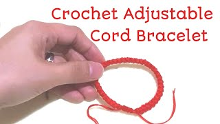 HOW TO MAKE A CROCHET ADJUSTABLE CORD BRACELET