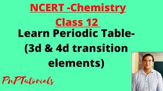 Easy n Simple method to Learn  periodic table (3d and 4d series elements)