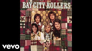 Bay City Rollers   Saturday Night (Audio)