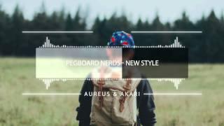 Pegboard Nerds - New Style Remix ★Aureus & Akari★