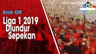 Kick Off Liga 1 2019 Diundur, PT LIB Berikan Alasannya
