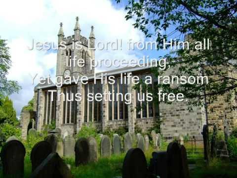 Jesus Is Lord - Youtube Lyric Video