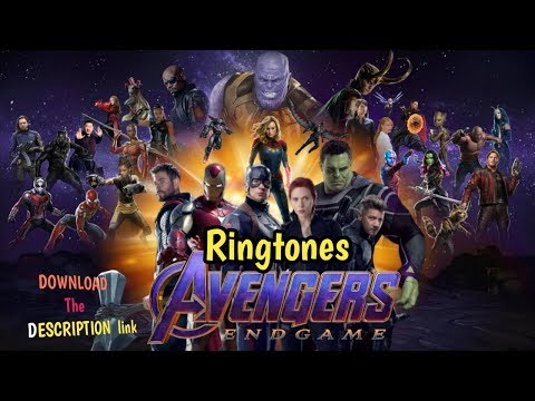 The Avengers Endgame Ringtones 2019 | ft Thor, Thanos