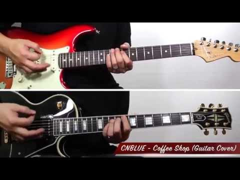 "CNBLUE (씨엔블루) - Coffee Shop (Guitar Playthrough Cover By Guitar Junkie TV) ""Play My Poison"" Volume 3"
