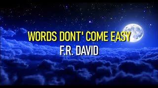 Words Don't Come Easy F.R. David Subtitulado Ingles Y Español