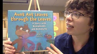 Virtual Story Time with Miss Abbey – Aunt Ant Leaves Through the Leaves