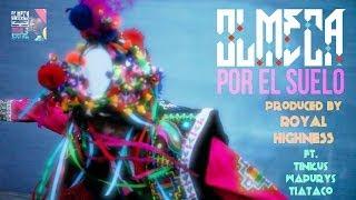 OLMECA - POR EL SUELO (Official Music Video)