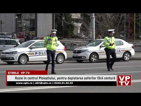 Razie în centrul Ploieștiului, pentru depistarea șoferilor fără centură