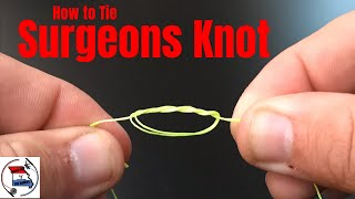 How to Tie a Surgeons Knot | How to Tie Two Lines Together | Best Fishing Knots | Fishing Tutorial