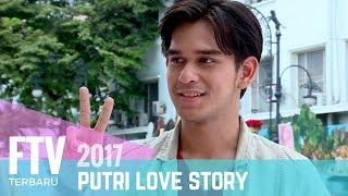 FTV Terbaru    Rangga Azof | Putri Love Story