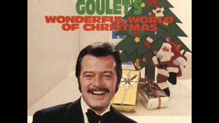"Robert Goulet: ""Do You Hear What I Hear?"""