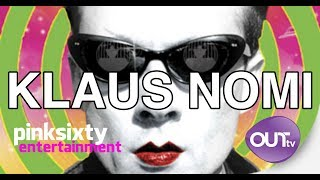 ECCENTRIC LIFE of KLAUS NOMI I Pinksixty Entertainment