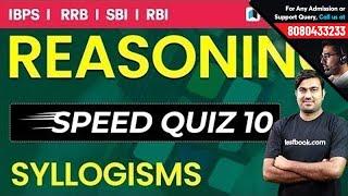 Reasoning Speed Quiz 10 - Live | Syllogism with Shyam Sir for RRB, SBI PO & SBI Clerk