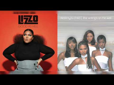 Lizzo x Destiny's Child - So Good As Hell (Mashup)