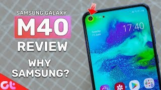 Samsung Galaxy M40 Review With Pros and Cons | Worth Buying? | GT Hindi
