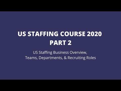 US Staffing Training Course US Staffing Business Overview, Teams ...