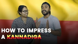 How to Impress a Kannadiga? | This is for all the Non Kannadigas | Metrosaga